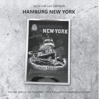 Hamburg New York - Von der alten in die neue Welt