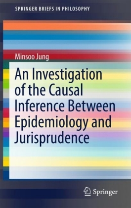 An Investigation of the Causal Inference between Epidemiology and Jurisprudence