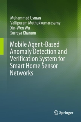 Mobile Agent-Based Anomaly Detection and Verification System for Smart Home Sensor Networks