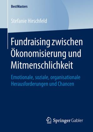 Fundraising zwischen Ökonomisierung und Mitmenschlichkeit