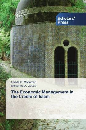 The Economic Management in the Cradle of Islam