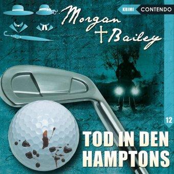 Morgan & Bailey - Tod in den Hamptons, 1 Audio-CD