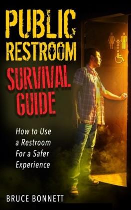 Public Restroom Survival Guide