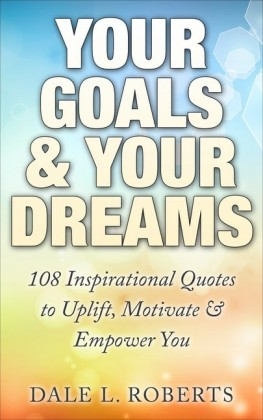 Your Goals & Your Dreams