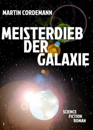 Meisterdieb der Galaxie