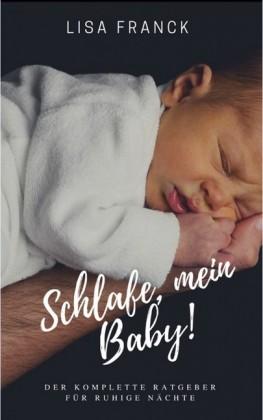 Schlafe, mein Baby!