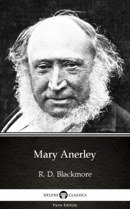 Mary Anerley by R. D. Blackmore - Delphi Classics (Illustrated)