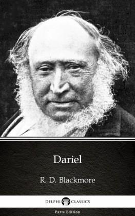 Dariel by R. D. Blackmore - Delphi Classics (Illustrated)