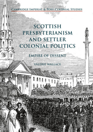 Scottish Presbyterianism and Settler Colonial Politics