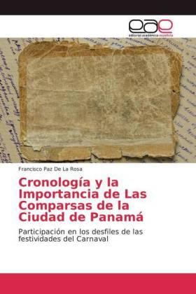 Cronología y la Importancia de Las Comparsas de la Ciudad de Panamá