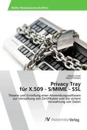 Privacy Tray für X.509 - S/MIME - SSL