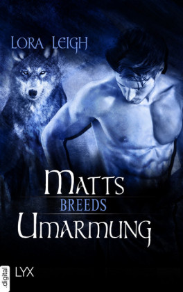 Breeds - Matts Umarmung
