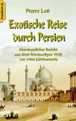 Exotische Reise durch Persien
