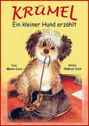 KRÜMEL - Ein kleiner Hund erzählt