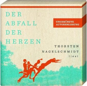 Der Abfall der Herzen, 9 Audio-CDs