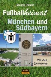Fußballheimat München und Südbayern Cover