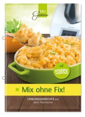 Mix ohne Fix - VEGGIE! Cover