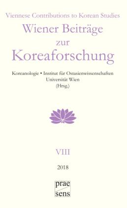 Wiener Beiträge zur Koreaforschung / Viennese Contributions to Korean Studies
