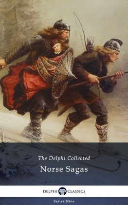 Delphi Collected Norse Sagas (Illustrated)