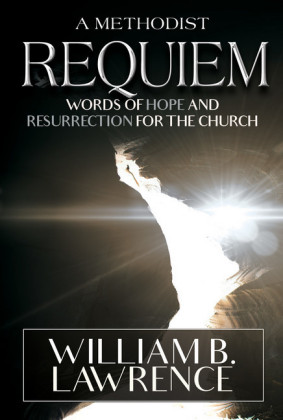A Methodist Requiem
