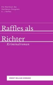 Raffles als Richter