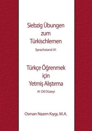 Siebzig Übungen zum Türkischlernen