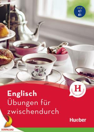 Englisch - Übungen für zwischendurch