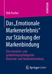 """Das """"Emotionale Markenerlebnis"""" zur Stärkung der Markenbindung"""