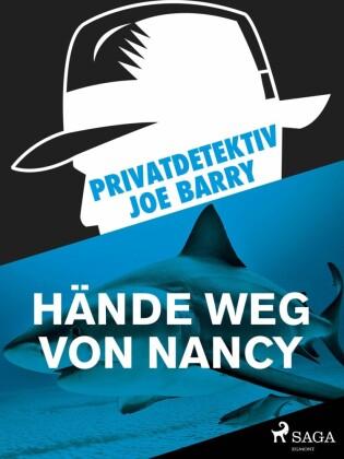 Privatdetektiv Joe Barry - Hände weg von Nancy