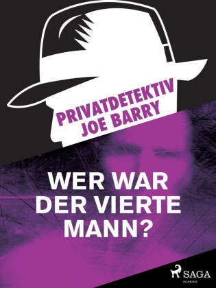 Privatdetektiv Joe Barry - Wer war der vierte Mann?
