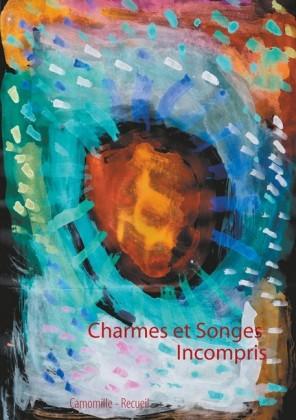 Charmes et Songes Incompris