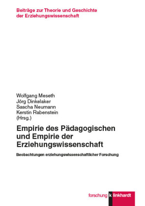 Empirie des Pädagogischen und Empirie der Erziehungswissenschaft