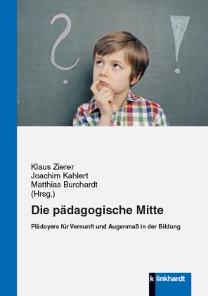 Die pädagogische Mitte