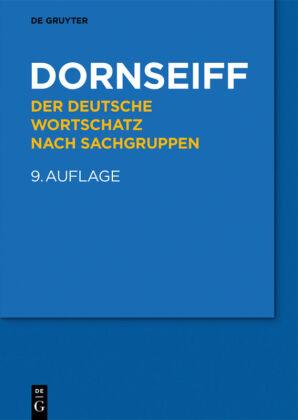Dornseiff, Franz: Der deutsche Wortschatz nach Sachgruppen