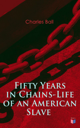 Fifty Years in Chains-Life of an American Slave