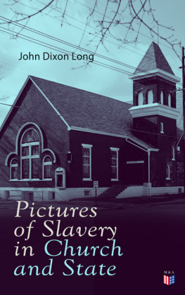 Pictures of Slavery in Church and State