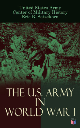 The U.S. Army in World War I