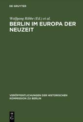Berlin im Europa der Neuzeit
