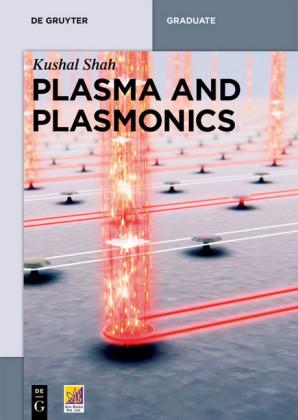 Plasma and Plasmonics
