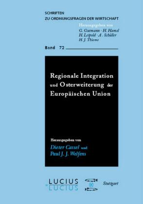 Regionale Integration und Osterweiterung der Europäischen Union