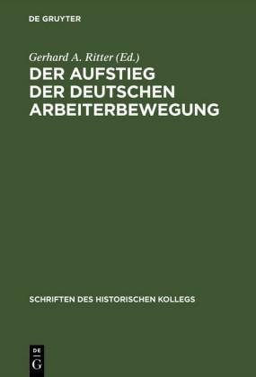 Der Aufstieg der deutschen Arbeiterbewegung