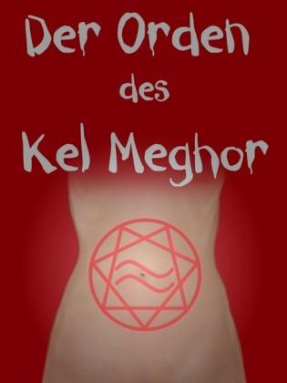Der Orden des Kel Meghor