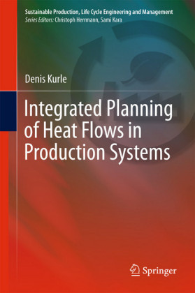 Integrated Planning of Heat Flows in Production Systems