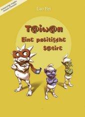 Taiwan - Eine politische Satire