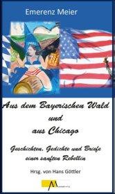 Aus dem Bayerischen Wald und Chicago Cover