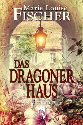 Das Dragonerhaus