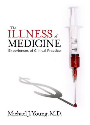 The Illness of Medicine