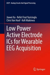 Low Power Active Electrode ICs for Wearable EEG Acquisition