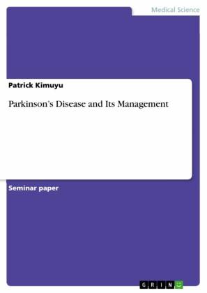 Parkinson's Disease and Its Management