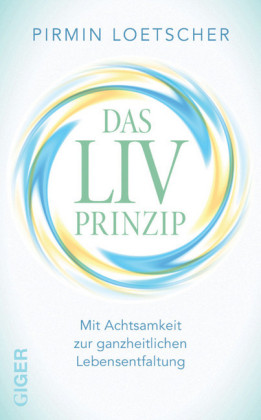 Das LIV Prinzip